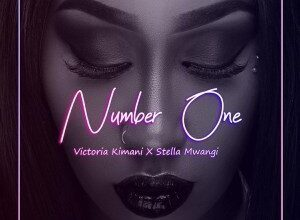 Photo of Victoria Kimani ft. Stella Mwangi – Number One