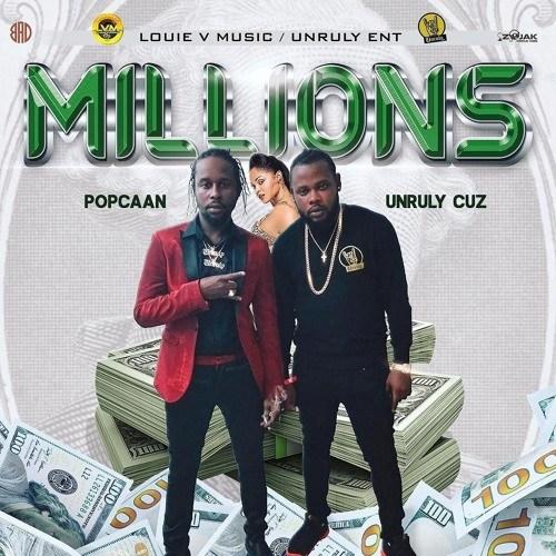 artworks 000522923682 zs7nt5 t500x500 1 - Popcaan x Unruly Cuz – Millions(Prod. By Louie V Music)