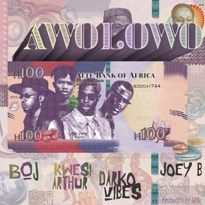 cover 8 - BoJ - Awolowo ft. Joey B x Kwesi Arthur x Darko Vibes