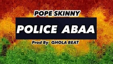 Photo of Pope Skinny – Police Abaa (Prod-By-Qhola-Beat)