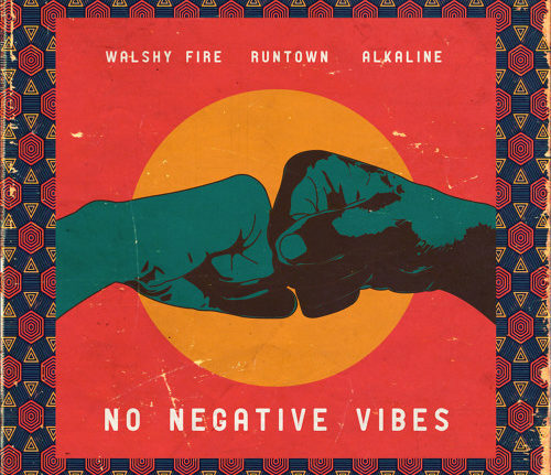 Walshy Fire No Negative Vibes 500x431 - Walshy Fire ft. Runtown x Alkaline – No Negative Vibes