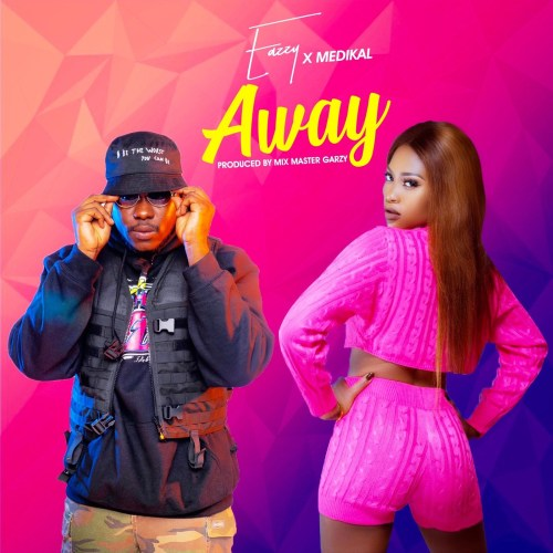 eazzy - Eazzy ft. Medikal - Away (Prod-by-MastaGarzy)