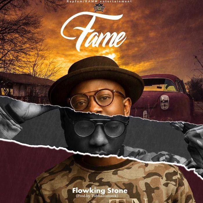 flowking stone fame - Flowking - Fame (Prod-By-TubhaniMuzik)