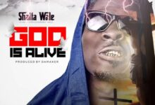 Photo of Shatta Wale – God Is Alive (Prod.-BY-Damaker)