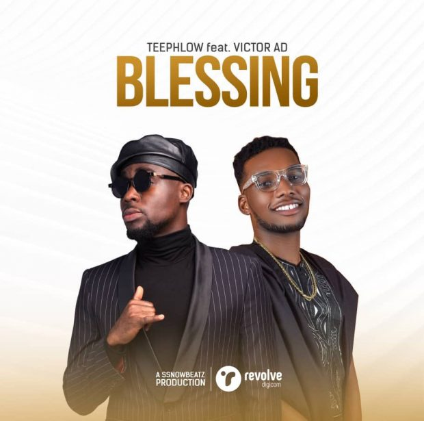 teephlow 620x615 - Teephlow – Blessing Ft.. Victor AD (Prod. By SsnowBeatz)