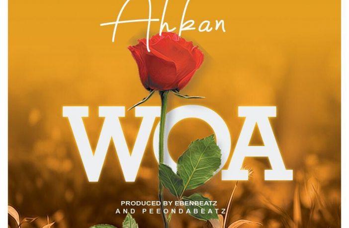 Photo of Ahkan – Woa (Prod.-by-Ebenbeatz x PeeOnDaBeatz)