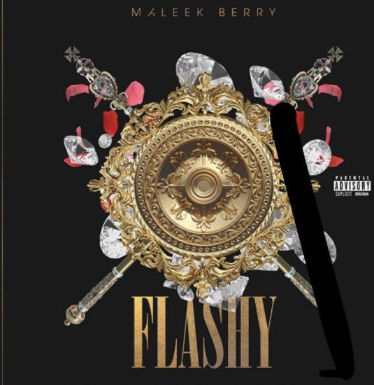FE62B969 4311 4FC1 929E 8361AF35CE3E - Maleek Berry - Flashy