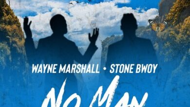 Photo of Wayne Marshall Ft. StoneBwoy - No Man