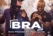 Photo of King Promise – Bra ft. Kojo Antwi