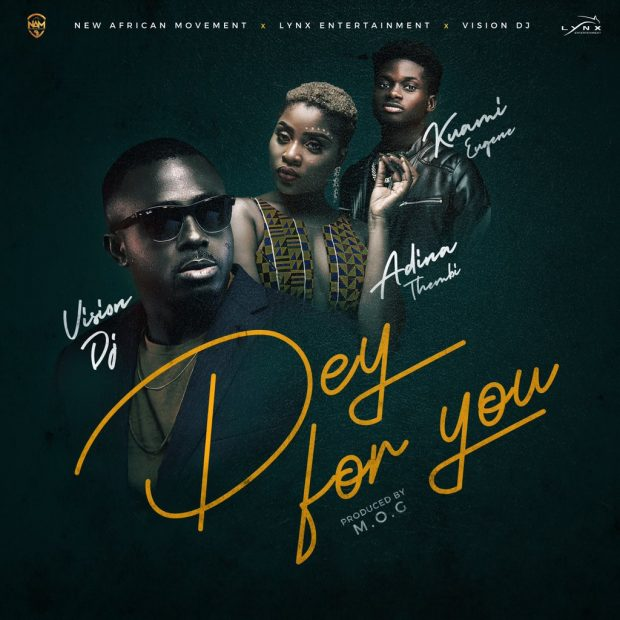 vision dj 620x620 - Vision-DJ Ft. Adina x Kuame Eugene - Dey For You