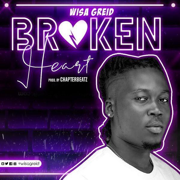 wisa e1559938261200 - Wisa Greid - Broken Heart (Prod.-by-ChapterBeatz)
