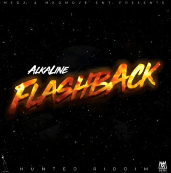 Alkaline – Flashback Pod by Medz Madmove Entertainment - Alkaline – Flashback (Pod by Medz & Madmove Entertainment)