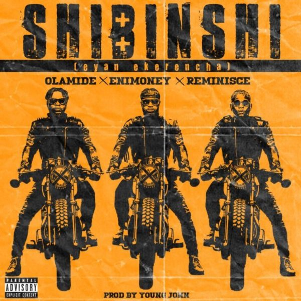 Photo of DJ Enimoney – Shibinshi ft. Olamide x Reminisce (Prod by Young John) {MP3 Download}