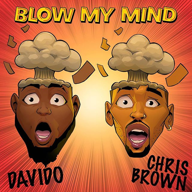 Davido Blow My Mind - Davido ft. Chris Brown - Blow my mind