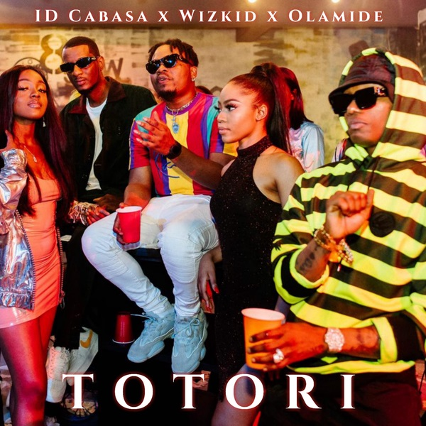 Photo of Olamide ft. Wizkid x Id Cabasa - Totori