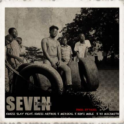 Photo of Kwesi Slay - Seven [Remix] (feat. Kwesi Arthur, Medikal, Kofi Mole & DJ MicSmitH) {Mp3 Download}