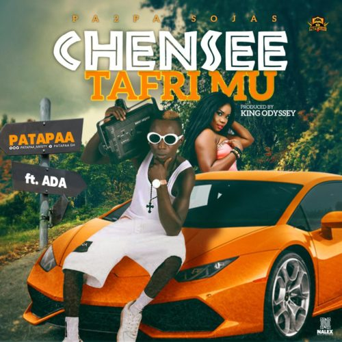Patapaa – Tafrimu ft. Ada Prod By Odessey - Patapaa Ft. Ada - Tafrimu