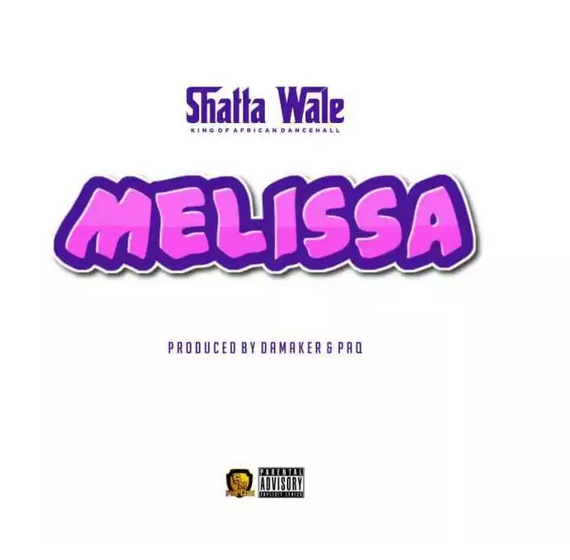 Shatta Wale – Melissa Prod. by Damaker Paq GhanaTRACKS.COM  - Shatta Wale - Melissa (Prod. by Paq x Damaker) {Download}