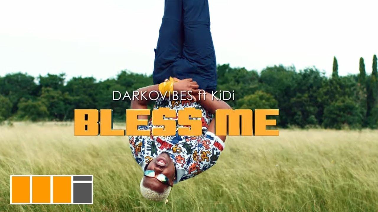 darkovibes bless me ft kidi offi - Darkovibes - Bless Me ft. KiDi (Official Video)