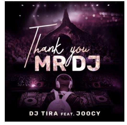 dj tira thank you mr dj ft joocy www naijaturnup com 2019 07 12 05 37 48 061246 - DJ Tira – Thank You Mr DJ ft. Joocy {MP3 Download}