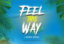 Photo of Edem – Feel This Way [Shout Outs] (Prod By Keena) {Download}