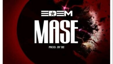 Photo of Edem – Mase (Prod. by B2) {Download mp3}