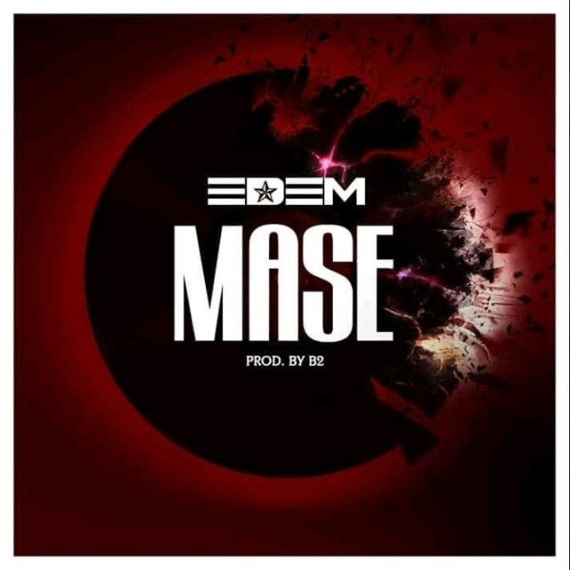 mase – Edem - Edem - Mase (Prod. by B2) {Download mp3}