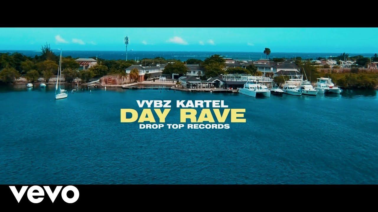 vybz kartel day rave official vi - Vybz Kartel - Day Rave (Official Video)