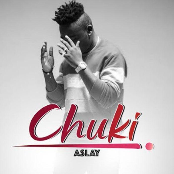 Chuki - Aslay - Chuki