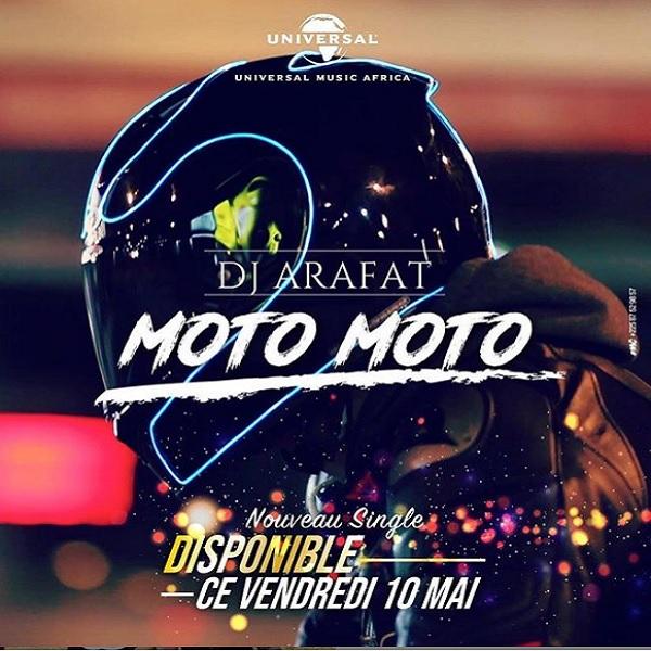 DJ Arafat Moto Moto - DJ ARAFAT - MOTO MOTO