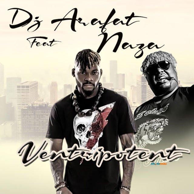 EARESLTX4AUudIe - DJ Arafat ft. Naza - Ventripotent