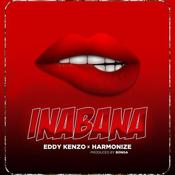 Eddy Kenzo Inabana - Eddy Kenzo – Inabana ft. Harmonize