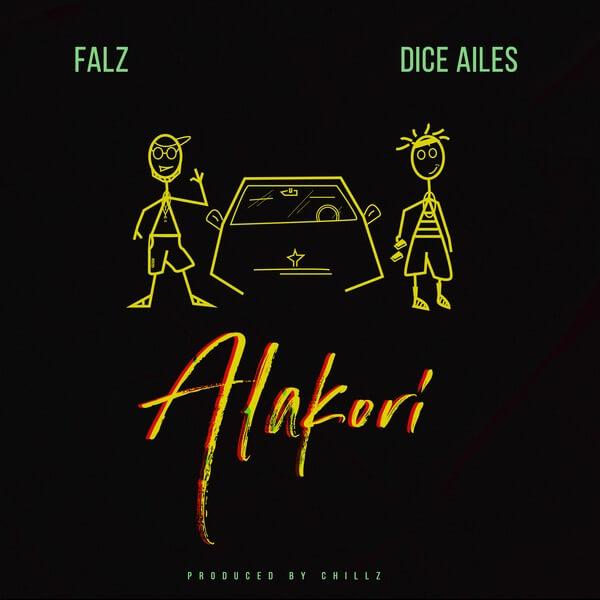 Falz x Dice Ailes Alakori mp3 image - Falz ft. Dice Ailes - Alakori