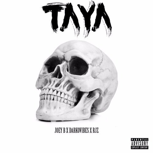 JOEY - Joey B – Taya ft. Darkovibes, RJZ