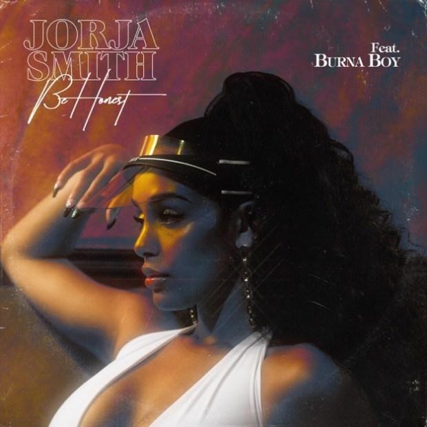 Jor - Jorja Smith – Be Honest ft. Burna Boy