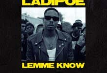 Photo of LadiPoe – Lemme Know