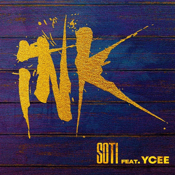 Soti Ink - Soti - Ink ft. Ycee