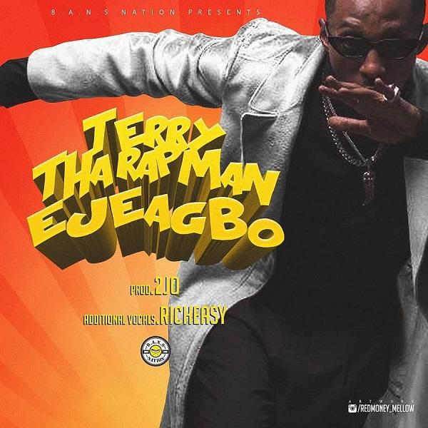 Terry Tha Rapman Ejeagbo - Terry Tha Rapman – Ejeagbo