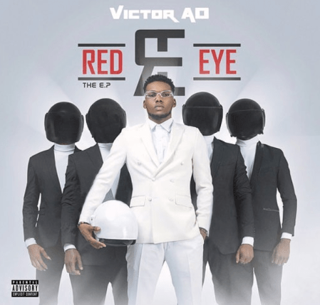 Victor AD – Red Eye Prod. By Kel P - Victor AD - Vanessa