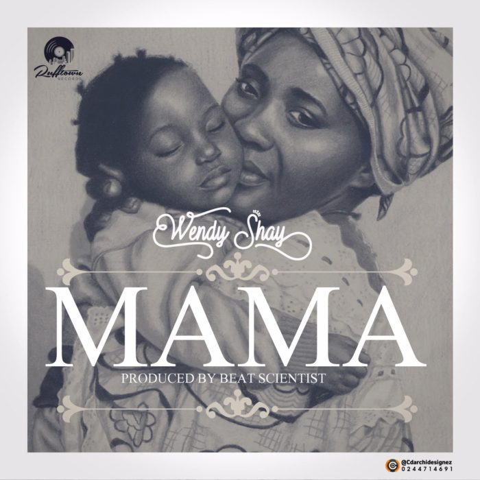 Wendy Shay Mama Prod by Beat Scientist mp3 image - Wendy Shay - Mama