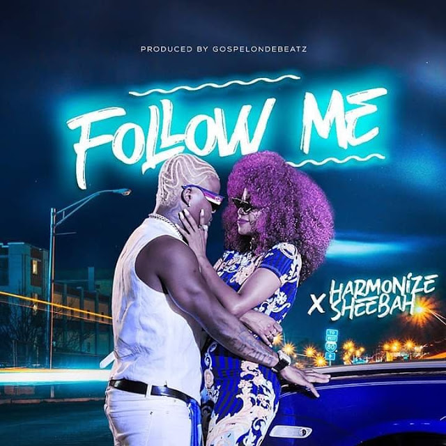 Harmonize ft. Sheebah – Follow Me