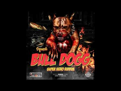 hqdefault 1 - Squash - Bull Dog {Mp3 Download}