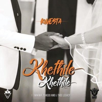 Kwesta - Khethile Khethile ft. Makwa, Tshego AMG, Thee Legacy