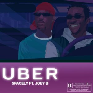 Photo of $pacely – Uber ft. Joey B (Prod by Kuvie)