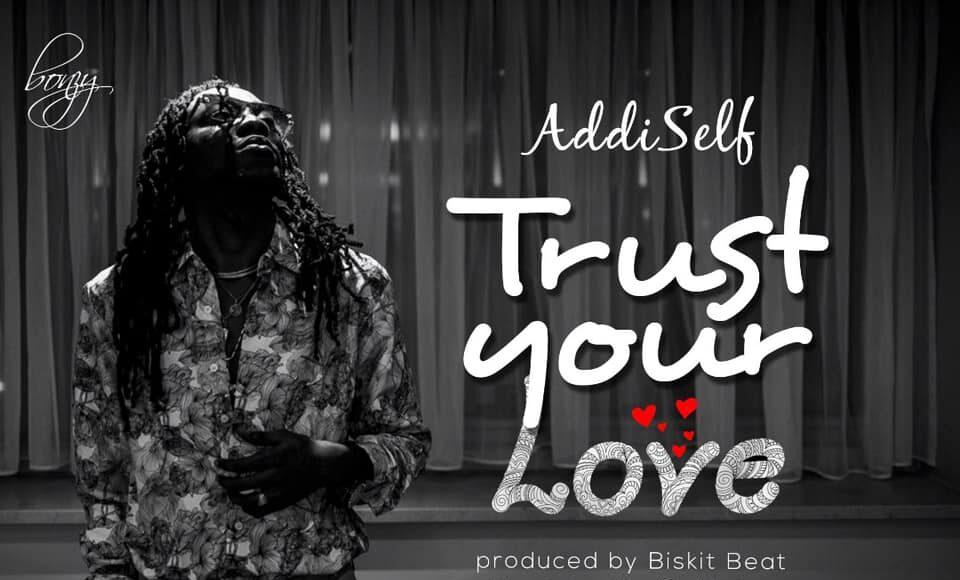 Addi Self – Trust Your Love