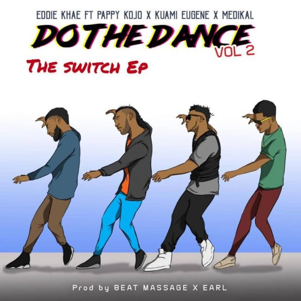 EDDIE KHAE 620x620 - Eddie Khae Ft Pappy KoJo x Kuami Eugene x Medikal – Do The Dance (Remix)