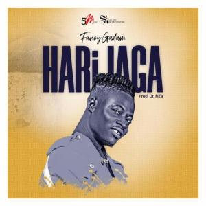 Fancy Gadam – Harijaga (Prod By Dr. Fiza)