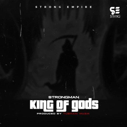 King of gods - Strongman – King Of gods