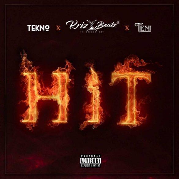 Krizbeatz Hit 585x585 - Krizbeatz – Hit ft. Tekno, Teni