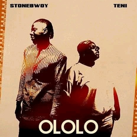 Stonebwoy – Ololo Ft. Teni - Stonebwoy - Ololo ft. Teni